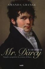 Grange Amanda - Il diario di Mr. Darcy