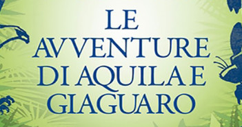 Le-avventure-di-Aquila-e-Giaguaro-(2)