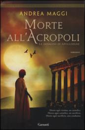 Morte all'Acropoli. Le indagini di Apollofane