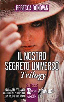 Il nostro segreto universo. Trilogy