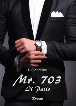 Mr. 703. Il patto