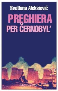Preghiera per Černobyl
