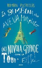 La bambina che aveva mangiato una nuvola grossa come la Tour Eiffel