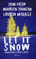 Let it snow Innamorarsi sotto la neve
