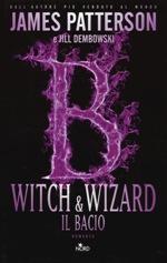 Witch & Wizard - Il bacio