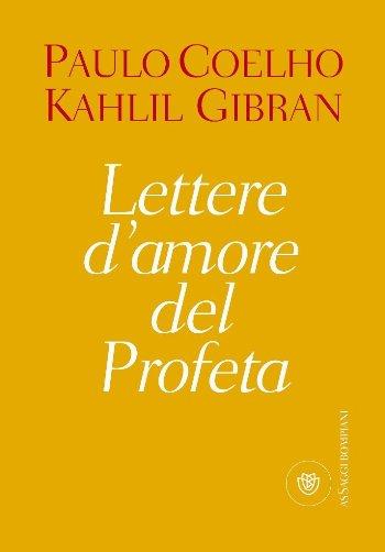 Kahlil Gibran Lettere Damore Del Profeta Recensione Pausa Caffè