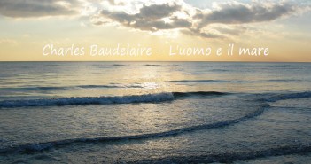 Charles Baudelaire - L'uomo e il mare