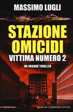 Stazione omicidi vittima numero 2