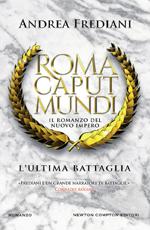 roma-caput-mundi-lultima-battaglia