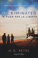 incriminated-in-fuga-per-la-liberta