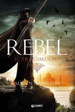 rebel-il-tradimento