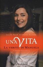 La verità di Manuela. Una vita