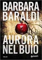 Aurora nel buio, scritto da Barbara Baraldi
