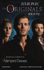 The Originals. Solo tu