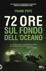 72 ore sul fondo dell'oceano