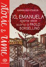 Io, Emanuela, agente della scorta di Paolo Borsellino