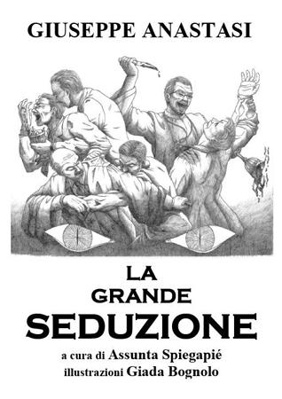La grande seduzione Giuseppe Anastasi