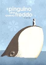 Miglior libro 0-6 anni - Il pingiuno che aveva freddo