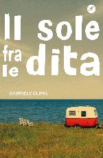 Miglior libro oltre i 15 anni - Il sole fra le dita
