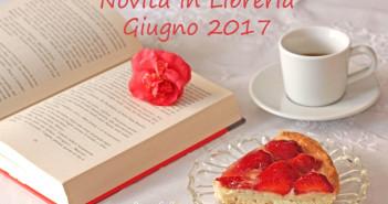 Novità in libreria Giugno 2017