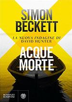 Acque morte - Simon Beckett