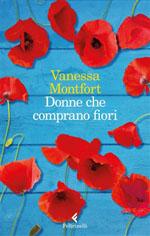 Donne che comprano fiori - Vanessa Montfort