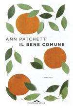 Il bene comune - Ann Patchett