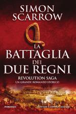 Revolution Saga. La battaglia dei due regni