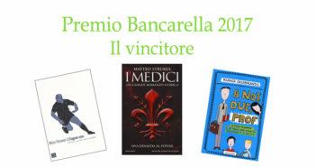 Premio Bancarella 2017: il vincitore