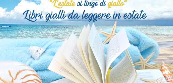 Libri: l'estate si tinge di giallo