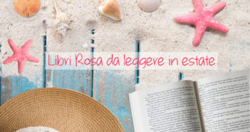Libri: l'estate si colora di Rosa