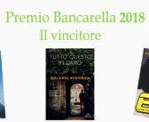 Premio Bancarella 2018: il vincitore e altro