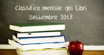 Classifica mensile dei libri – Settembre 2018
