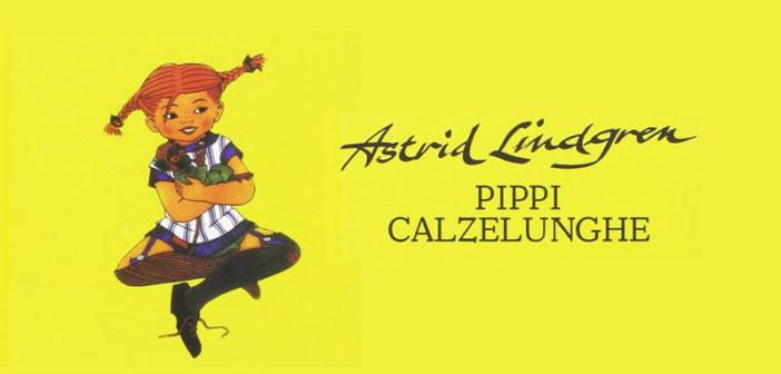 Astrid Lindgren – Pippi Calzelunghe