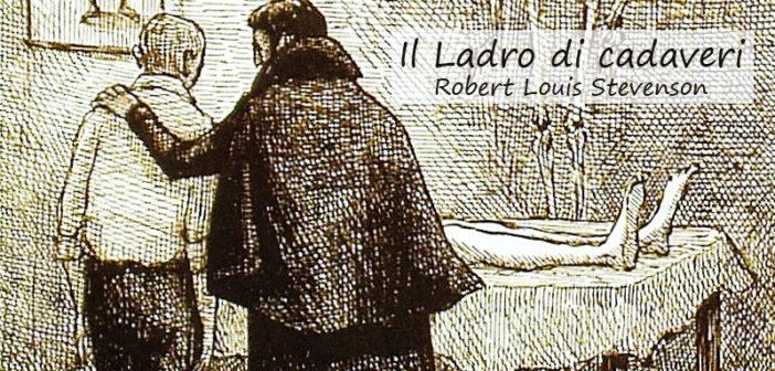 Robert Louis Stevenson – Il ladro di cadaveri (Il trafugatore di salme)