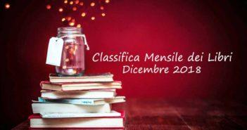 Classifica mensile dei libri – Dicembre 2018