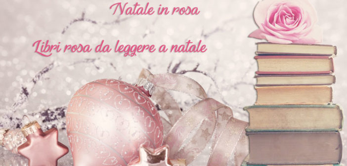 Libri: Natale in Rosa