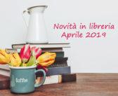 Novità in Libreria – Aprile 2019