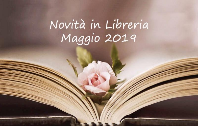 0f9b82c0c1a943 Novità in Libreria – Maggio 2019 | Pausa Caffè