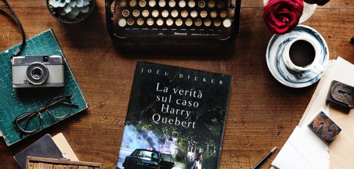 Joël Dicker – La verità sul caso Harry Quebert (Recensione)