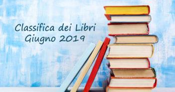 Classifica dei libri mensile – Giugno 2019