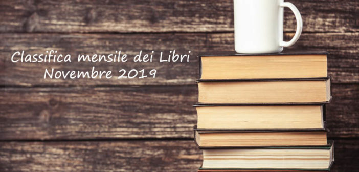 Classifica mensile dei libri – Novembre 2019