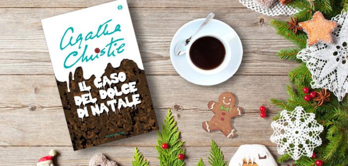 Agatha Christie – Il caso del dolce di Natale e altre storie