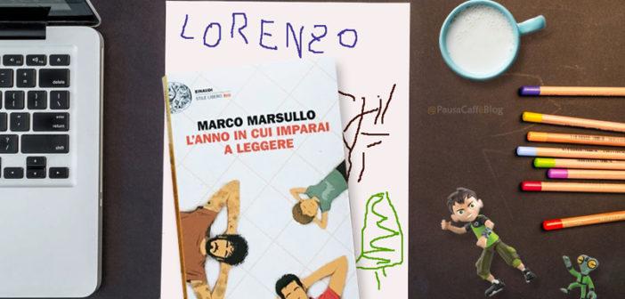 Marco Marsullo – L'anno in cui imparai a leggere (Recensione)