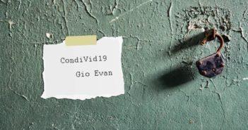 Gio Evan – CondiVid19