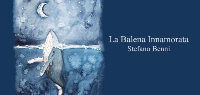 Stefano Benni – La balena innamorata da Stranalandia