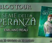 """Blogtour """"Il seme della speranza"""" di Emiliano Reali – Presentazione"""