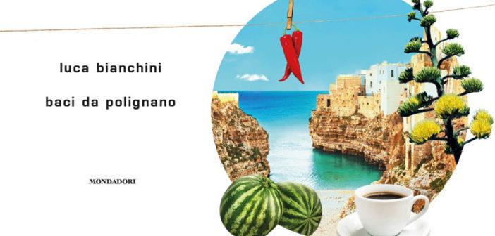Luca Bianchini – Baci da Polignano