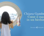 Chiara Gamberale – Come il mare in un bicchiere