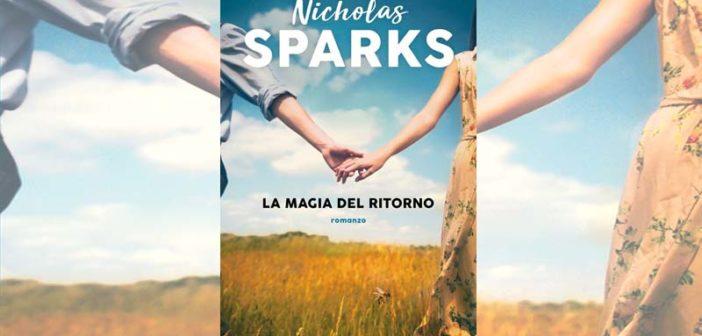 Nicholas Sparks – La magia del ritorno